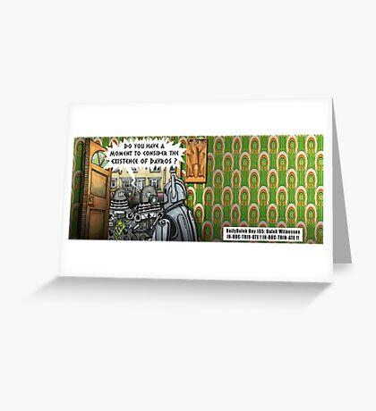 The Dalek Witness Greeting Card