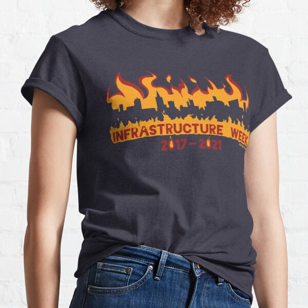 Infrastructure Week Classic T-Shirt