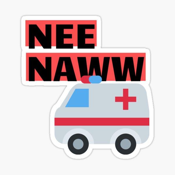 Nee Naww Ambulance Sticker
