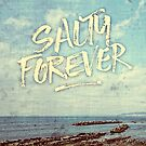 Salty Forever Vintage Sea Ocean Sky Water Quote by Beverly Claire Kaiya