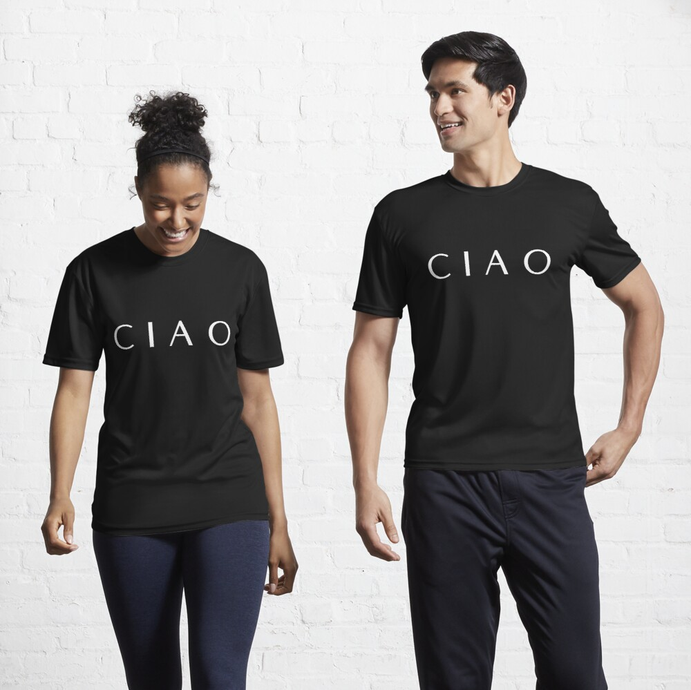 CIAO Italian design how to say hello and goodbye Active T-Shirt