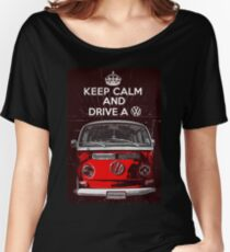 Keep calm and drive a VW Women's Relaxed Fit T-Shirt