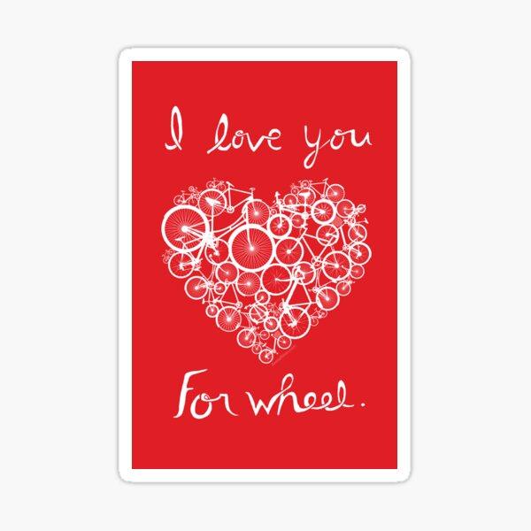 I love you, for wheel. Sticker