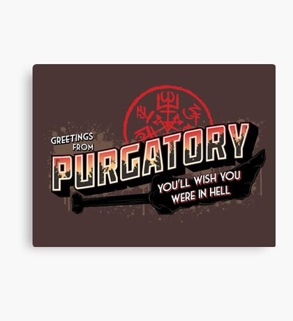 Greetings from Purgatory Canvas Print