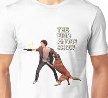 The Eric Andre Show Unisex T-Shirt