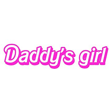 Hot Pink Daddy's Girl by mypparadise