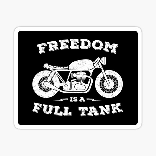 Freedom Is A Full Tank Sticker
