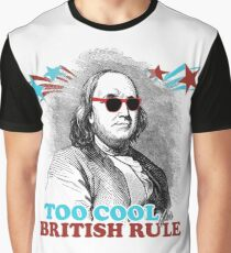 Too Cool for British Rule Graphic T-Shirt