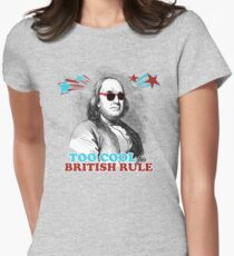 Too Cool for British Rule Women's Fitted T-Shirt