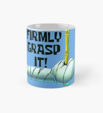 Firmly Grasp It! - Spongebob Mug