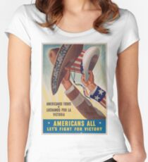 Americans All. Americanos Todos. Let's Fight for Victory.  - Vintage retro ww2 propaganda poster Women's Fitted Scoop T-Shirt