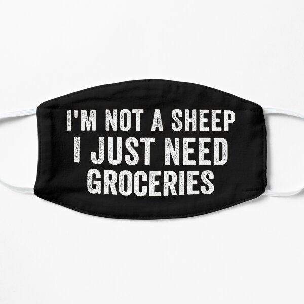 Je ne suis pas un mouton, j'ai juste besoin d'épicerie Masque sans plis