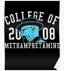 College of Methamphetamine Poster