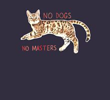 No Dogs No Masters Unisex T-Shirt