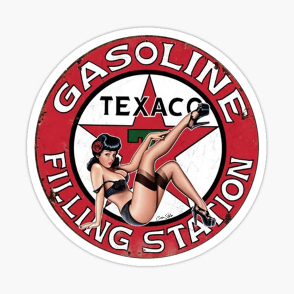 Texaco Gasoline - Filling S Station Vintage Pin Up Classic Rustic T-Shirt, Hoodie, Sticker, Mask Sticker