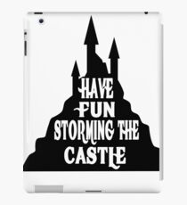 Have Fun Storming The Castle - The Princess Bride iPad Case/Skin
