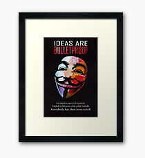Ideas are BulletProof Framed Print