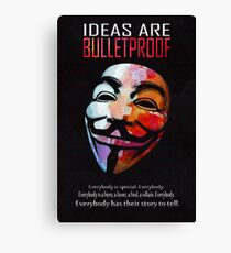 Ideas are BulletProof Canvas Print