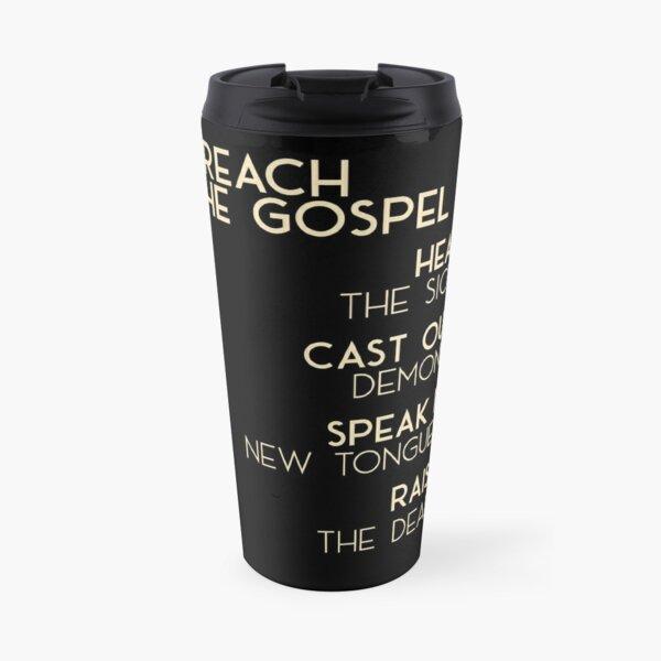 Preach The Gospel Travel Mug
