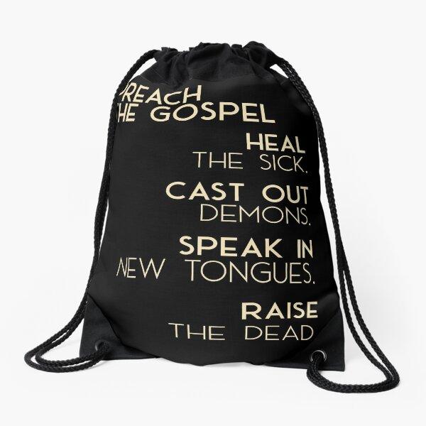 Preach The Gospel Drawstring Bag