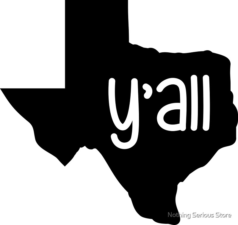 Texas Y'all! by smileyjeno