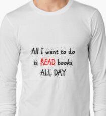 Camiseta de manga larga All I want to do is read all day