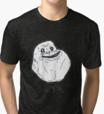 Forever alone Tri-blend T-Shirt