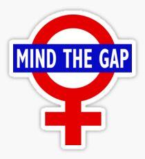 Mind the Gap Sticker