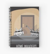Home invaders Spiral Notebook