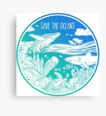 Save the Oceans! Canvas Print