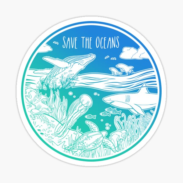 Save the Oceans! Sticker