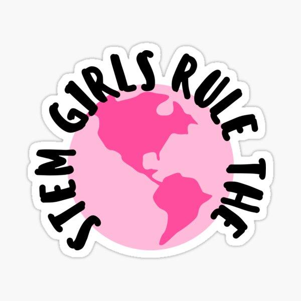 STEM Girls Rule the World Sticker