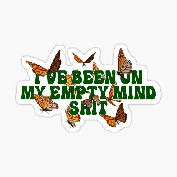 SZA Good Days I've Been On My Empty Mind Sticker