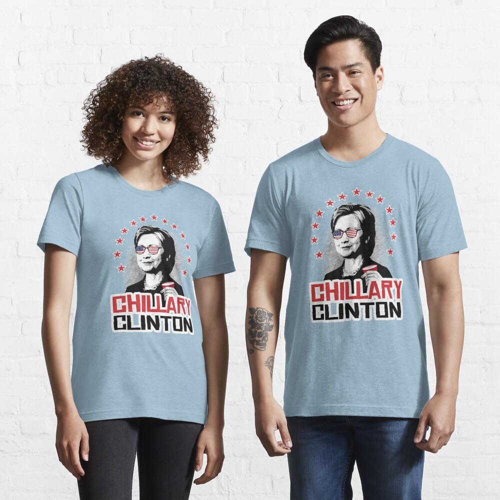 Chillary Clinton Essential T-Shirt