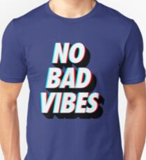 No Bad Vibes Unisex T-Shirt