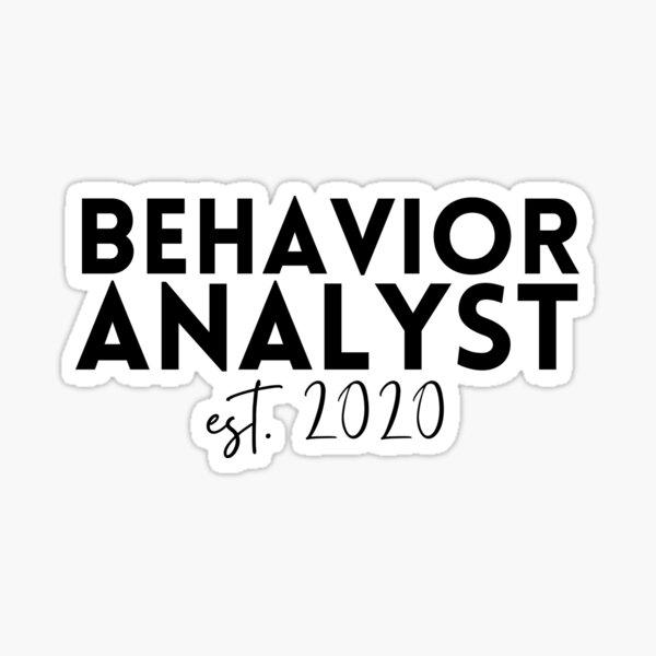 Behavior Analyst est. 2020 (black) Sticker
