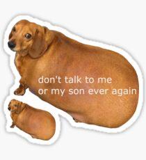 Pegatina No vuelvas a hablar conmigo o con mi hijo - geek