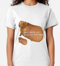 Don't talk to me or my son ever again - geek Classic T-Shirt