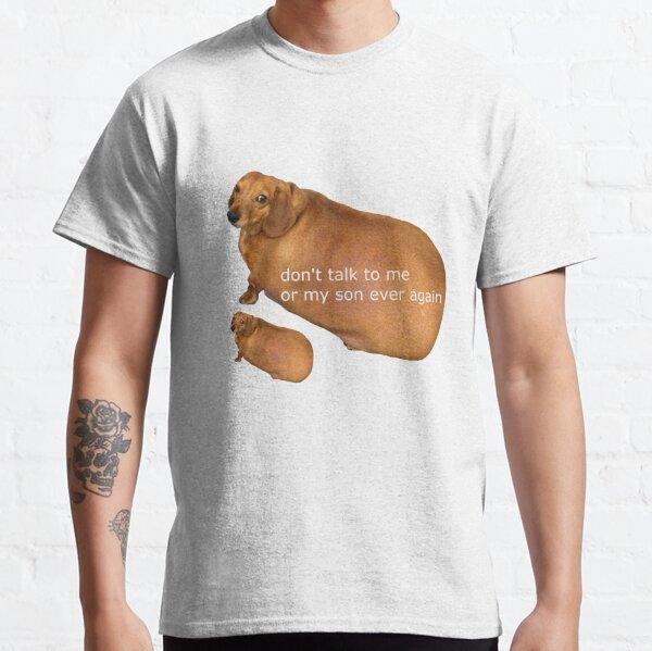 Ne me parle plus jamais à moi ou à mon fils - Geek T-shirt classique