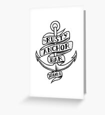 The Rusty Anchor Bar Greeting Card