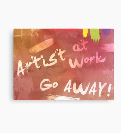 Artist at Work Welcome Sign Metal Print