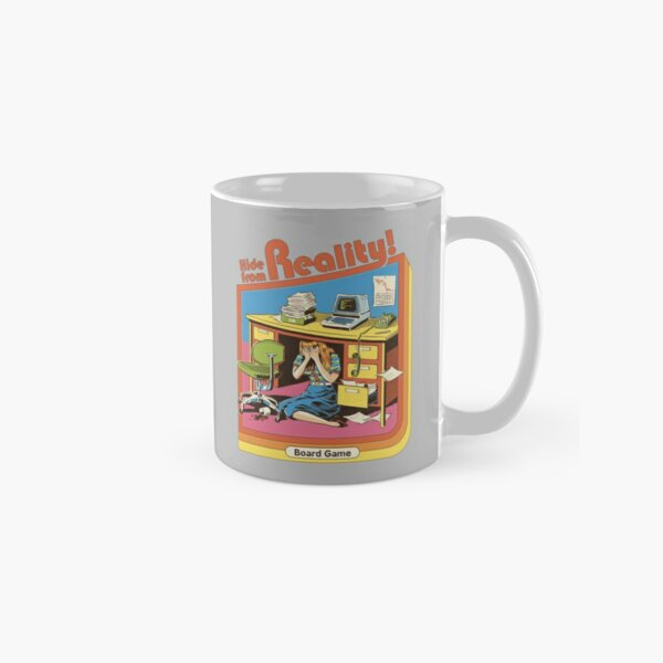 Hide From Reality Classic Mug
