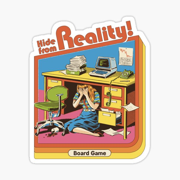 Hide From Reality Sticker