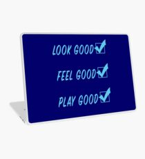 Look Good, Feel Good, Play Good in light blue Laptop Skin