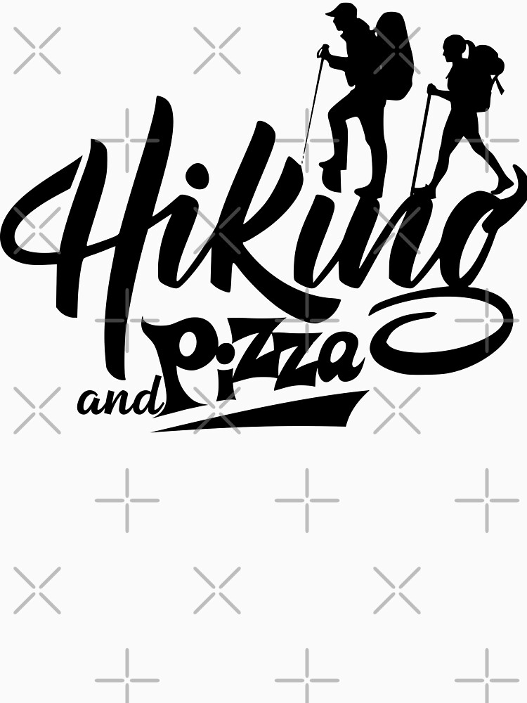 Hiking and pizza hiki pizz (black) by MickyDeeTees