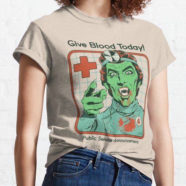 Give Blood Today Classic T-Shirt