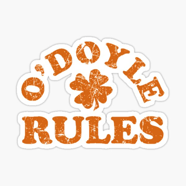 O'Doyle Rules Sticker