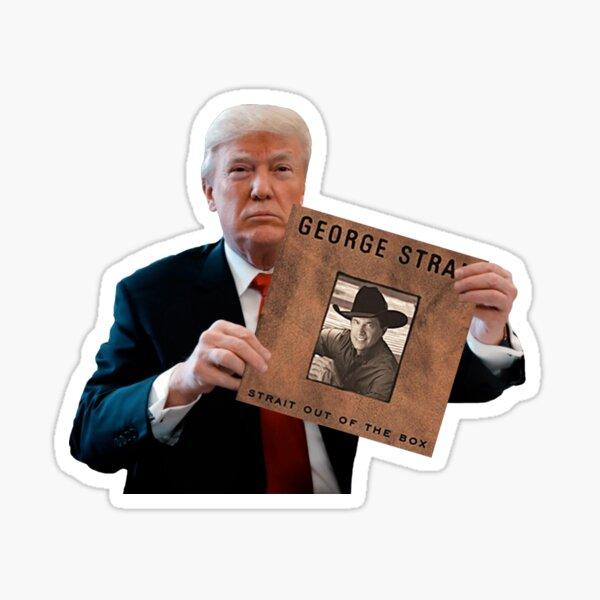 Trump & George Strait Sticker