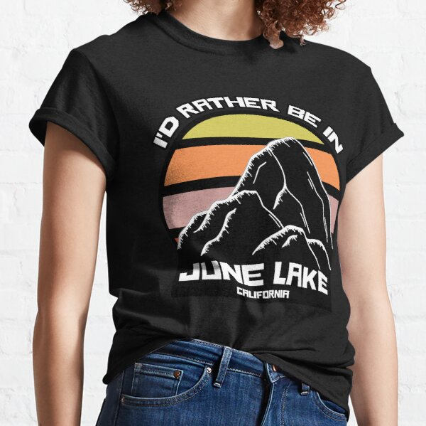 I'd Rather Be In June Lake California Sunset Mountain Classic T-Shirt