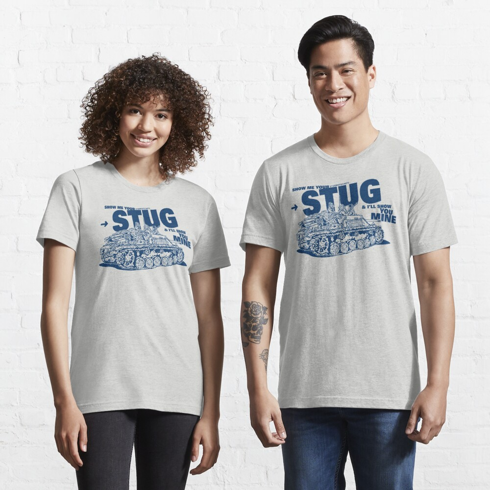 Show me your STUG! Essential T-Shirt